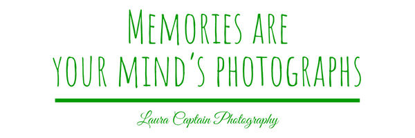 Memories Are Your Mind's Photographs - Laura Captain Photography - one of my quotes