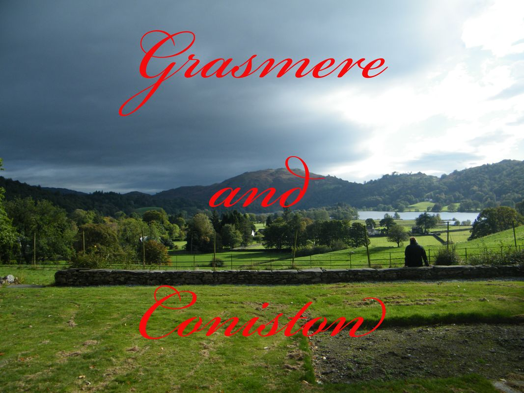 Grasmere and Coniston