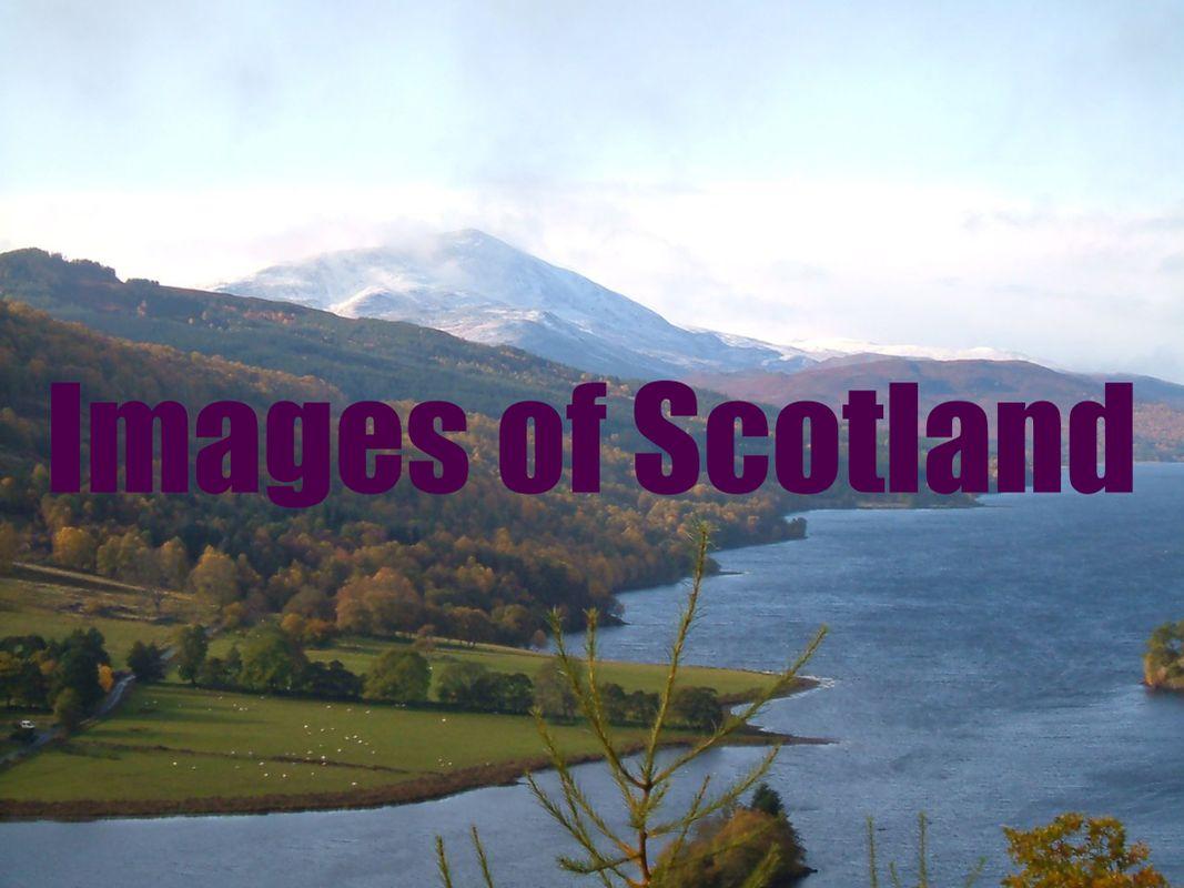 Photos of Scotland