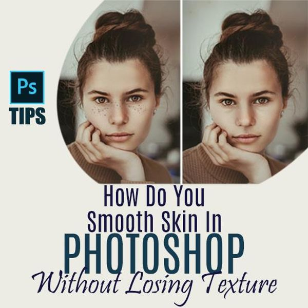 Smooth_Skin_in_Photoshop